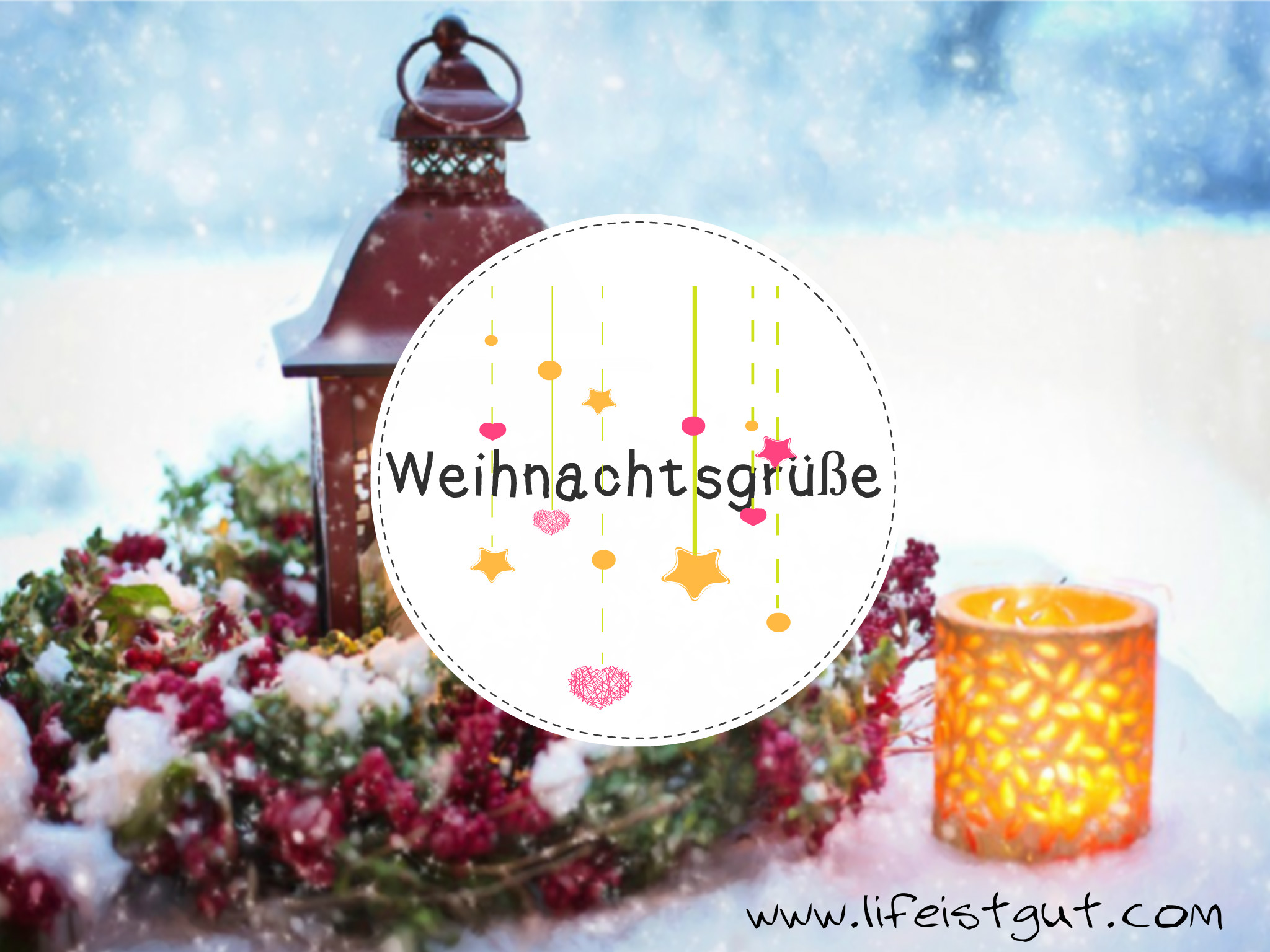 Поздравления с Рождеством на немецком, Weihnachtsgrüße