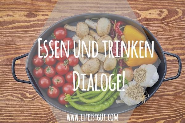 Essen und trinken - Dialoge!